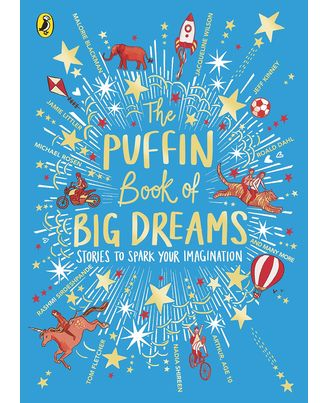 The Puffin Book of Big Dreams