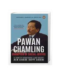 Pawan Chamling: Champion Of Social Justice