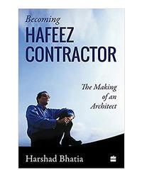 Becoming Hafeez Contractor