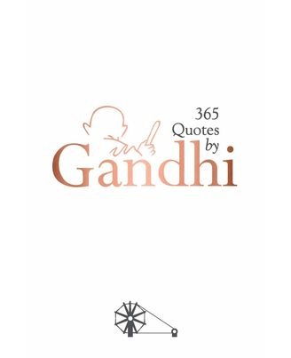 365 Quotes By Gandhi