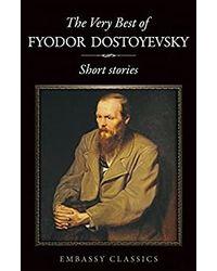 The Very Best Fyodor Dostovesk