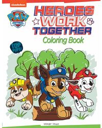 Heroes Work Together: Paw Patrol Coloring Book For Kids