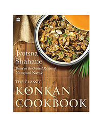 The Classic Konkan Cookbook