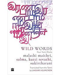 Wild Word: Four Tamil Poets