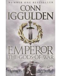 The Gods Of War (Emperor Series)