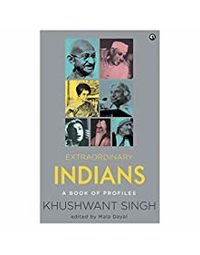 Extraordinary Indians: A Book Of Profiles