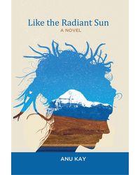 Like the Radiant Sun