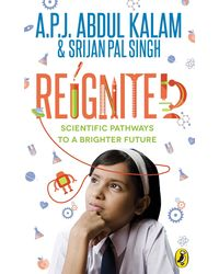 Reignited: Scientific Pathways To A Brighter Future