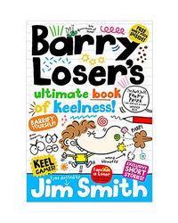Barry Loser's Bumper Book Of Keelness
