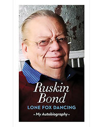 Lone Fox Dancing: My Autobiography