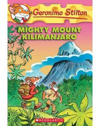 Geronimo Stilton# 41: Mighty Mount Kilimanjaro