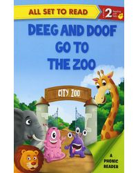 All Set To Read A Phonics Reader Deeg And Doop Go To The Zoo