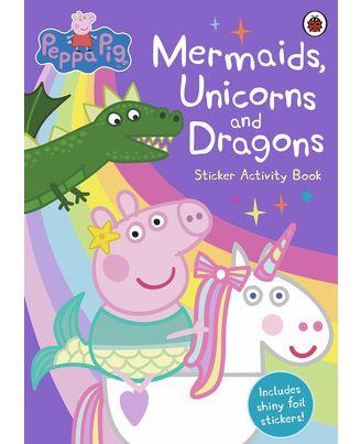 Peppa Pig: Mermaids, Unicorns & Dragons Sticker Activity Book