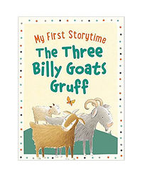 My First Storytime: Three Billy Goats Gruff