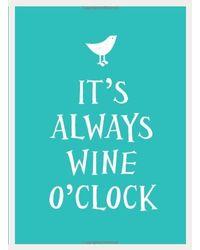 It'S Always Wine O'Clock Hb(Nr