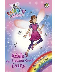 Adele The Singing Coach Fairy: The Pop Star Fairies Book 2