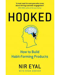 Hooked: How To Build Habit- Forming Products