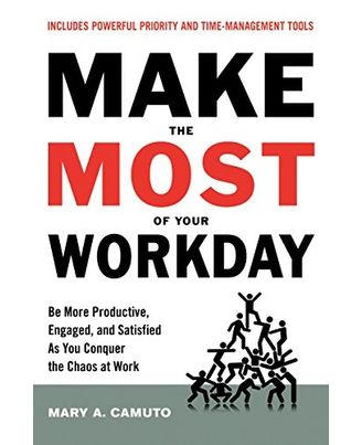 Make The Most Of Your Workday