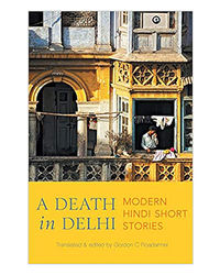 A Death In Delhi: Modern Hindi Short Stories