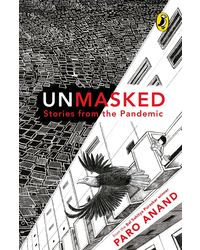 Unmasked: Stories From The Pandemic