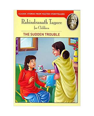 Rabindranath Tagore: The Sudden Trouble