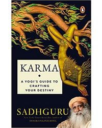 Karma- A Yogi Guide To Crafting Your Destiny
