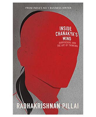 Inside Chanakya s Mind