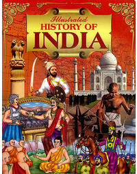 Illustrated History Of India