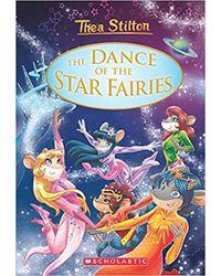 The Dance Of The Star Fairies: Thea Stilton