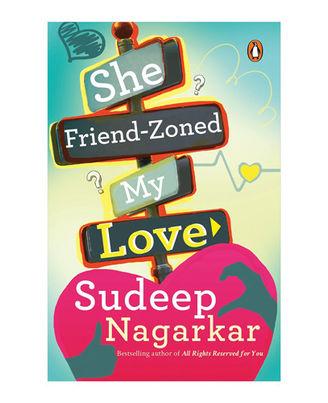 She Friend- Zoned My Love