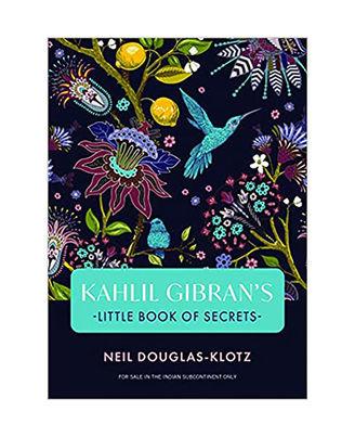 Kahlil Gibran s Little Book Of Secrets