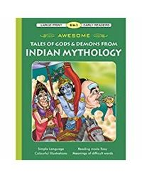 Awesome Tales Of Gods & Demons From Indian Mythology (Early Readers)