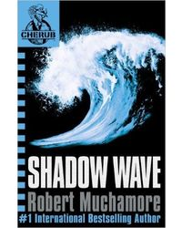Shadow Wave: Book 12 (Cherub)
