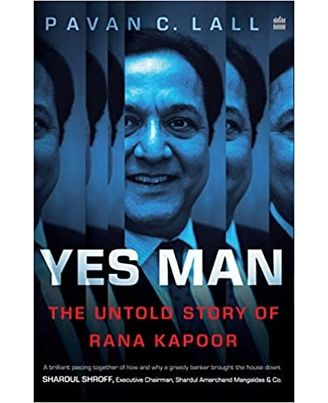 Yes Man: The Untold Story of Rana Kapoor