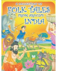 A Collection Of Folk Tales From Around India