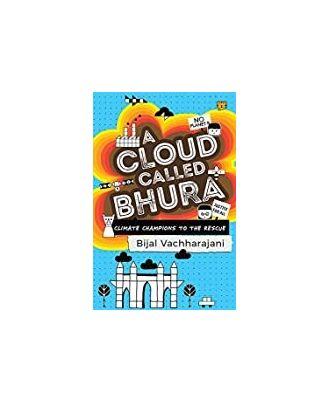 A Cloud Called Bhura