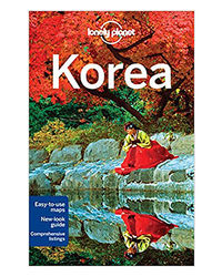 Lonely Planet Korea Ravel Guide) (Country Guide)
