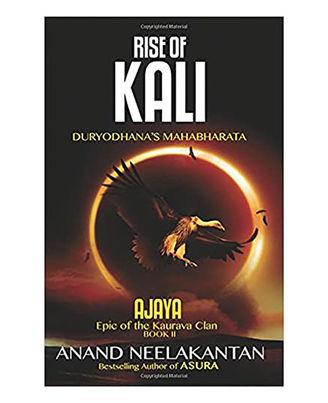 Ajaya Rise Of Kali (Book 2)