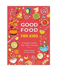 Good Food For Kids