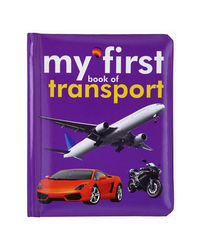 Board Book: My First Book Of Transport