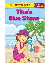 All Set To Read Readers Level 2 Tina's Blue Stone