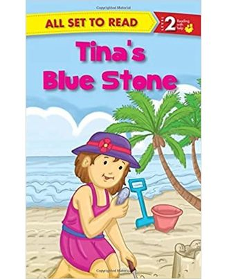 All Set To Read Readers Level 2 Tina s Blue Stone