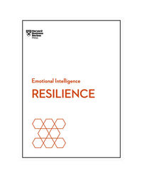 Resilience R Emotional Intelligence Series)