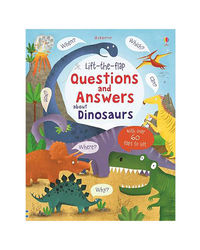 Lift- The- Flap Questions And Answers About Dinosaurs