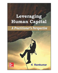 Leveraging Human Capital: A Practitioner