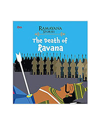 The Death Of Ravana: Ramayana Stories