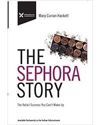 The Sephora Story: The Retail Success You Can'T Make Up
