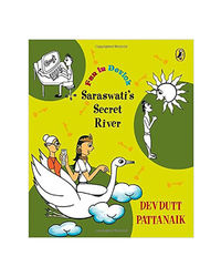 Fun In Devlok: Saraswati's Secret River