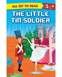 All Set To Read Readers Level 5 The Little Tin Soldier