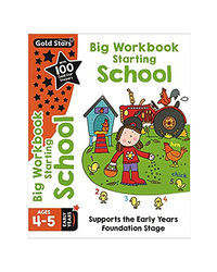 Big Workbook Starting School Ages 4- 5 Early Years